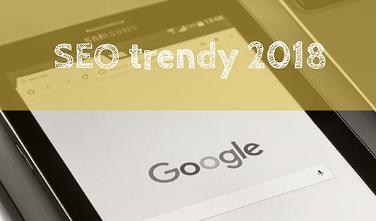 SEO trendy na rok 2018