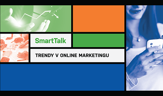 smarttalk - trendy v online marketingu