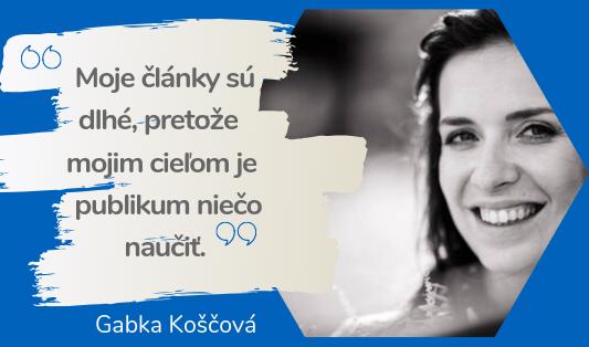 ako vytvoriť úspešný blog - rozhovor s Gabkou Koščovou