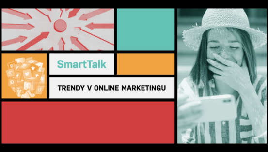 SmartTalk: Trendy v online marketingu 17.9.2019 KC Dunaj