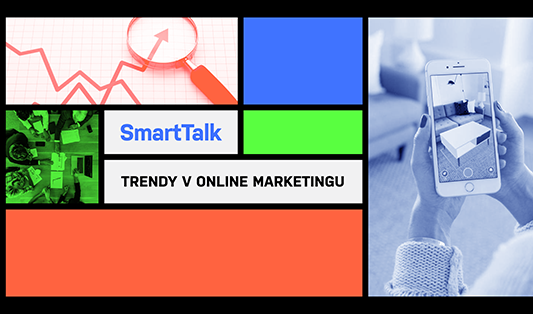 SmartTalk Trendy v online marketingu